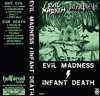 Evil Madness / Infant Death Split MC