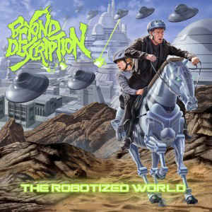 Beyond Description - The Robotized World CD