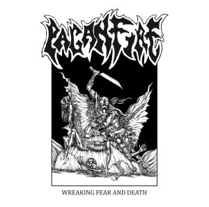 Paganfire - Wreaking Fear and Death LP