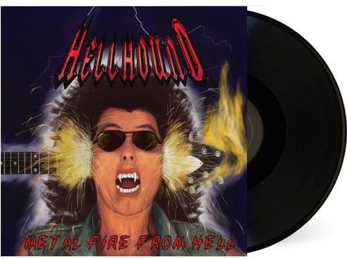 Hellhound - Metal Fire from Hell LP