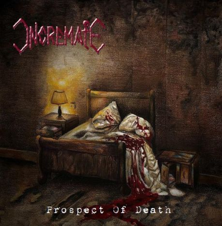 INCREMATE - Prospect of Death CD
